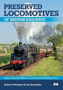 PRESERVED LOCOMOTIVES OF BRITISH RAILWAYS 19th Edition ISBN: 9781909431706